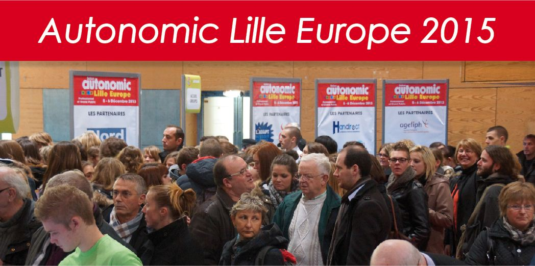 Le salon autonomic lille europe autonomic 8 salons for Salon autonomic lille